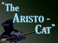 The Aristo-Cat Title Card