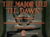 The Major Lied 'Til Dawn
