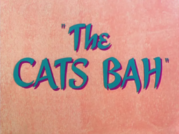 The Cats Bah Title Card