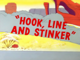 Hook, Line and Stinker