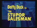 The Stupor Salesman Title Card