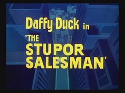 The Stupor Salesman Title Card