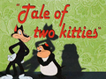 A 'Tale of Two Kitties' Title Card