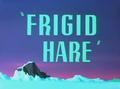 Frigid Hare Title Card