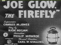 Joe Glow, the Firefly Title Card