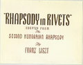 Rhapsody in Rivets Title Card