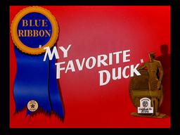 My Favorite Duck-reissue