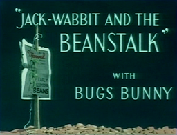 Jack-Wabbit and the Beanstalk Title Card