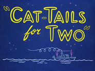 Cat-Tails for Two Title Card