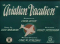 Aviation Vacation Title Card