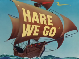 Hare We Go Title Card