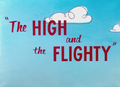 The High and the Flighty Title Card