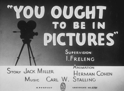 You Ought to be in Pictures Title Card