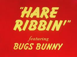 Hare Ribbin' Title Card