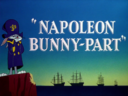 Napoleon Bunny-part Title Card