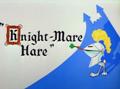 Knight-mare Hare Title Card
