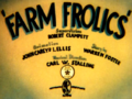 Farm Frolics Title Card
