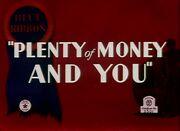 Plenty of Money and You