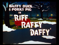 Riff Raff Daffy Title Card
