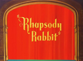 Rhapsody Rabbit Title Card