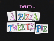 A Pizza Tweety-Pie Title Card