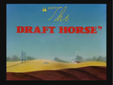 The Draft Horse