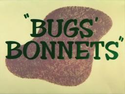 Bugs' Bonnets Title Card-0