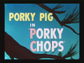 Porky Chops Title Card