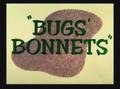 Bugs' Bonnets Title Card