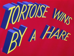 Tortoise Wins By A Hare Title Card