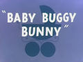 Baby Buggy Bunny Title Card