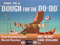 Dough for the Do-Do Title Card