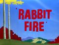Rabbit Fire Title Card