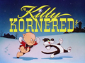 Kitty Kornered Title Card