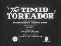 The Timid Toreador Title Card