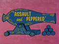 Assault and Peppered Title Card