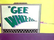 Gee Whiz Title