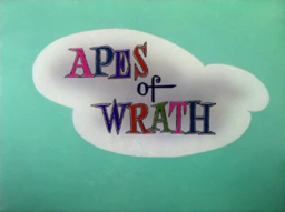 Apes of Wrath Title Card