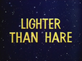 Lighter Than Hare