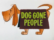 Dog Gone People Title Card