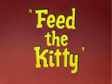 Feed the Kitty/Gallery