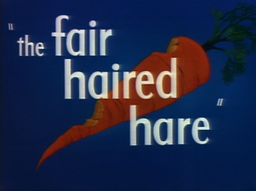 The Fair-Haired Hare Title Card