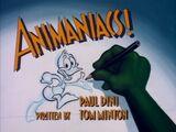 Animaniacs! (Tiny Toon Adventures)