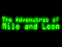 The Adventures of Milo and Leon Title Card