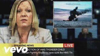 Jeff Wayne - TheEveOfTheWar News Report Thunder Child