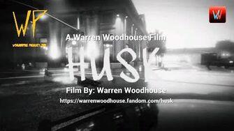 MOVIES - Warren Woodhouse's HUSK