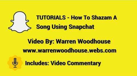 TUTORIALS - How To Shazam A Song Using Snapchat