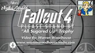 "FALLOUT 4 (PS4) - NUKA-WORLD (DLC) - ""All Sugared Up"" Trophy"
