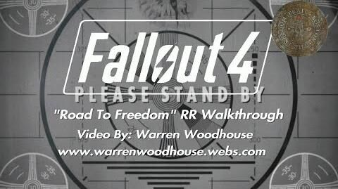 "FALLOUT 4 (PS4) - ""Road To Freedom"" RR Walkthrough"