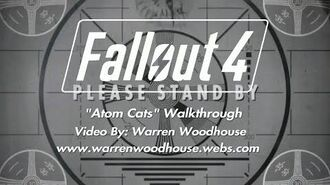 "FALLOUT 4 (PS4) - ""Atom Cats"" Walkthrough"